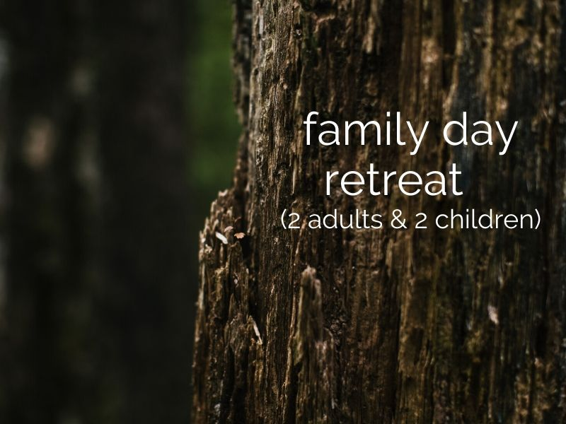 family day retreat (2 adults & 2 children)