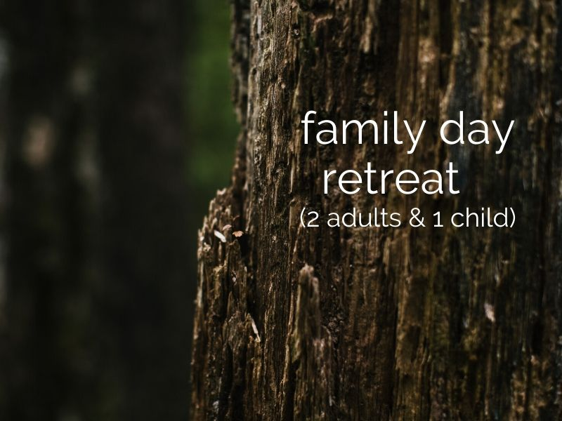 family day retreat (2 adults & 1 child)